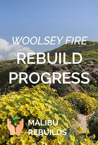 Woolsey Rebuild Progress