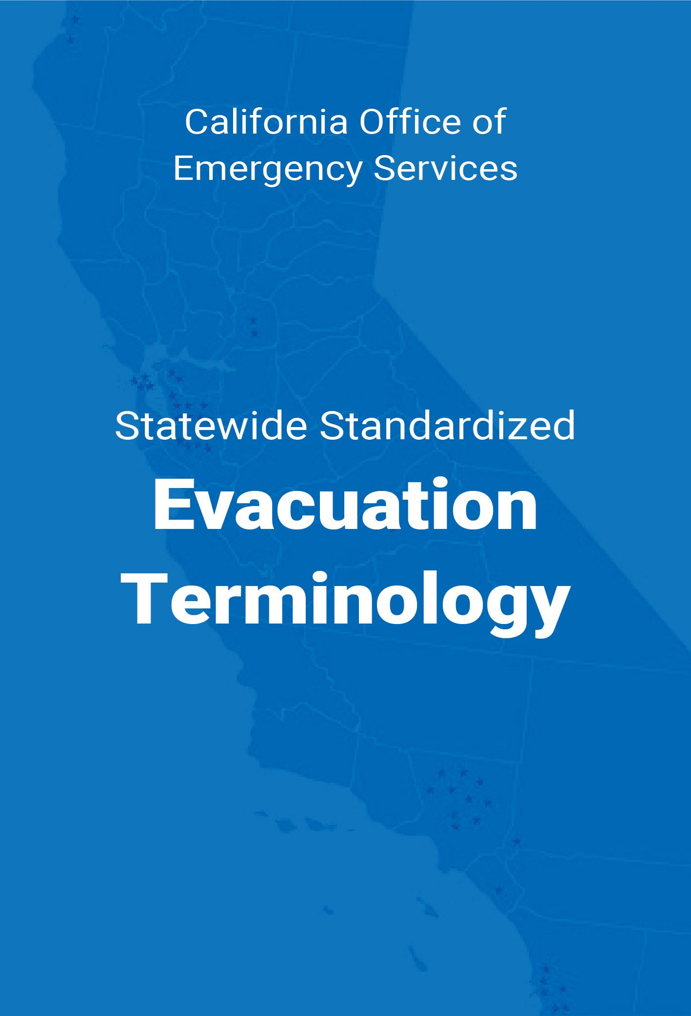 Cal oes standardize terms NEWSFLASH