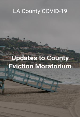 Malibu Changes To The Los Angeles County Coronavirus Temporary Eviction Moratorium Malibu Ca Patch