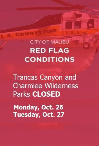 Red Flag trancas park closed newsflash oct 26 n 27