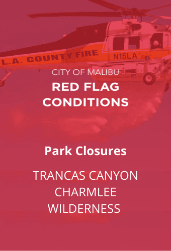 Red Flag Trancas Charmlee Parks Closed